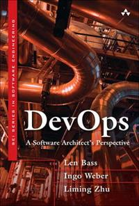 DevOps A Software Architect's Perspective