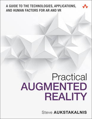 Practical Augmented Reality A Guide to t