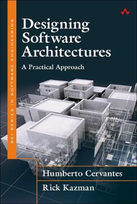 Designing Software Architectures A Practical Approach