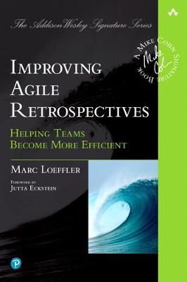 Improving Agile Retrospectives Helping Teams Become More Efficient