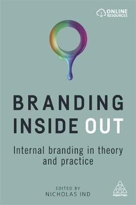 Branding Inside Out Internal Branding in Theory and Practice