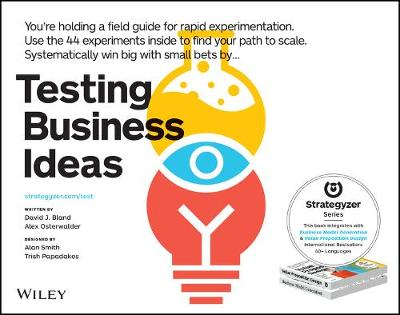 Testing Business Ideas A Field Guide for Rapid Experimentation