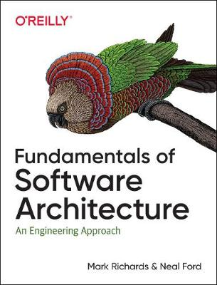 Fundamentals of Software Architecture An Engineering Approach