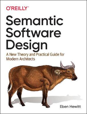 Semantic Software Design