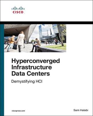 Hyperconverged Infrastructure Data Centers Demystifying HCI