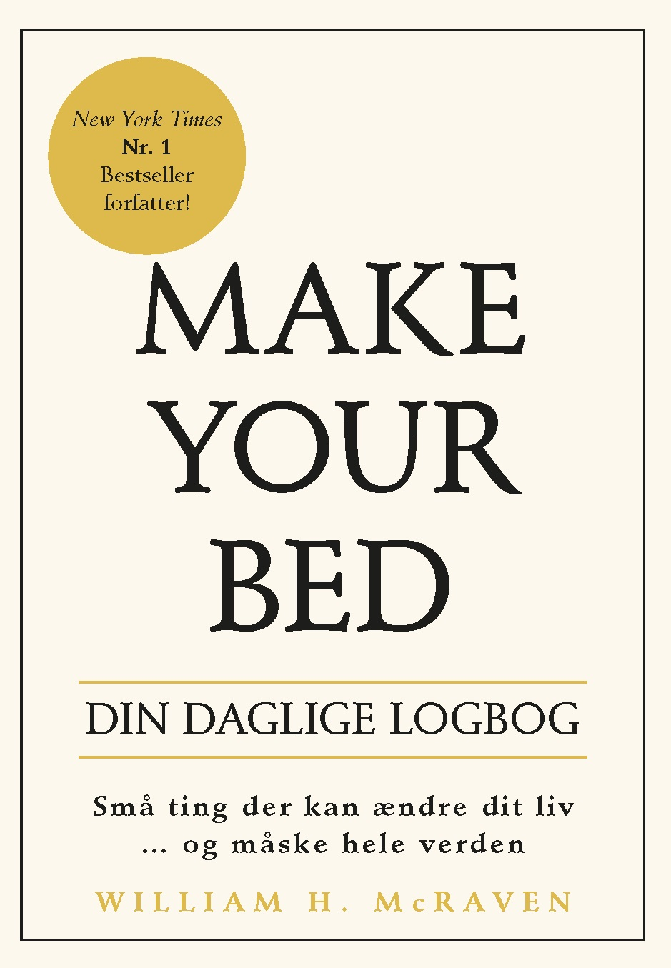 Make Your Bed - Din daglige logbog