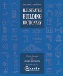 ILLUSTRATED BUILDING DICTIONARY - Gl. udgave