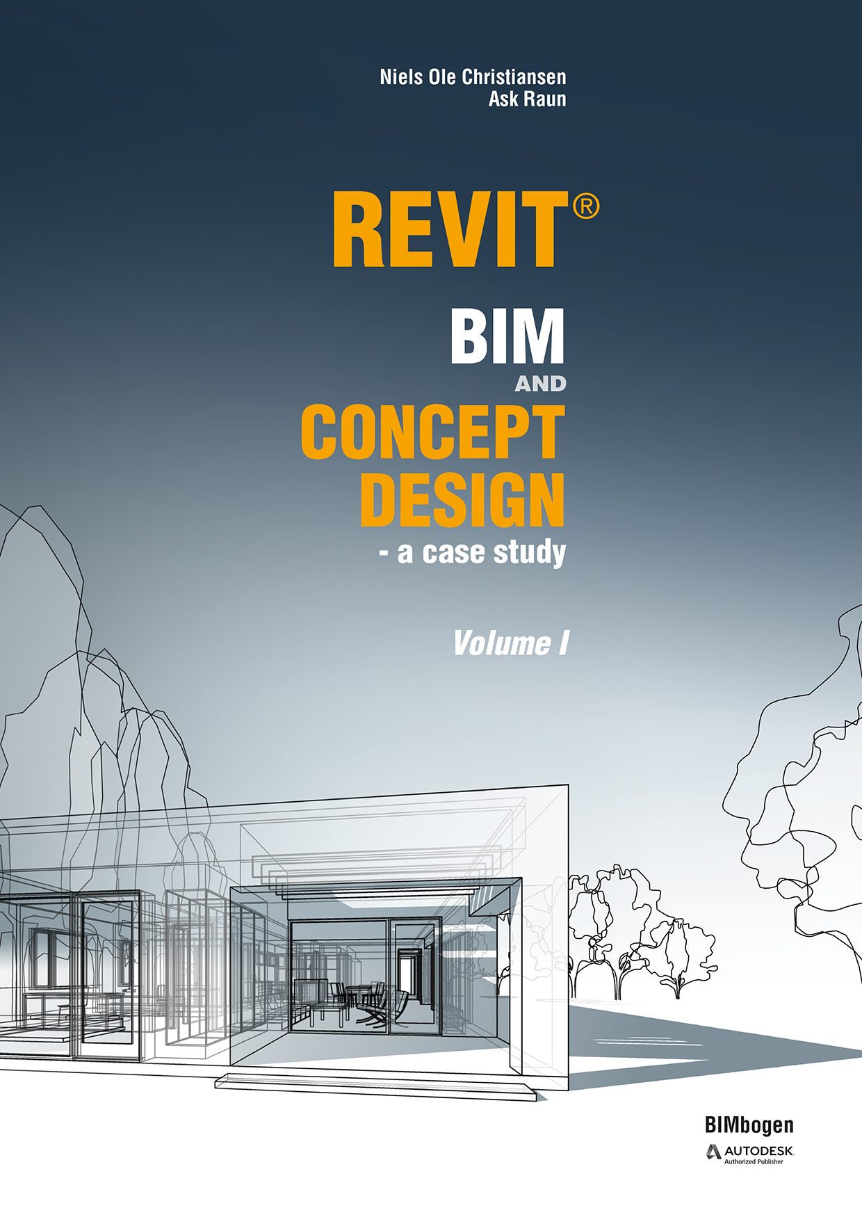 Revit BIM and concept design Volume 1