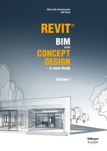 Revit BIM and Concept Design vol. 1